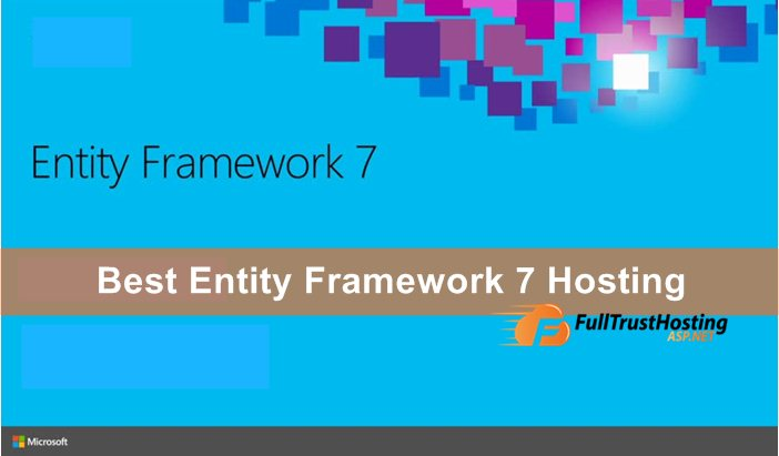 Best Entity Framework 7 Hosting in UK