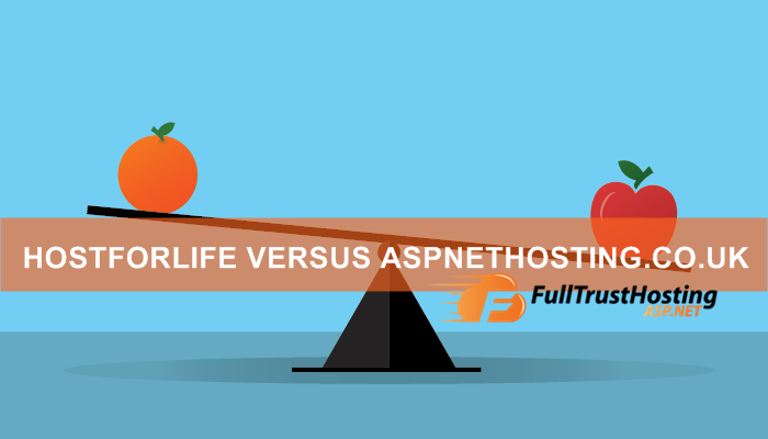 HostForLIFE.eu VS ASPNETHosting.co.uk - Best ASP.NET Hosting Comparison