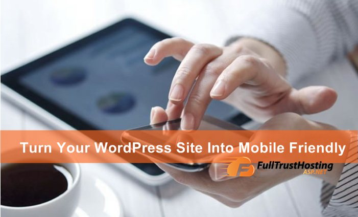 Plugins To Turn Your WordPress Site Into Mobile Friendly